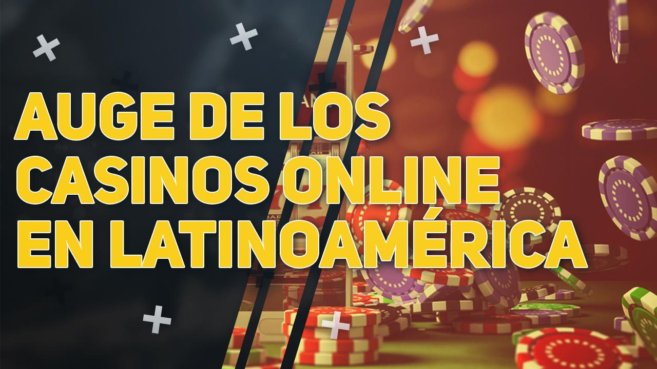 Auge de los casinos online