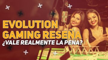 Evolution Gaming Reseña