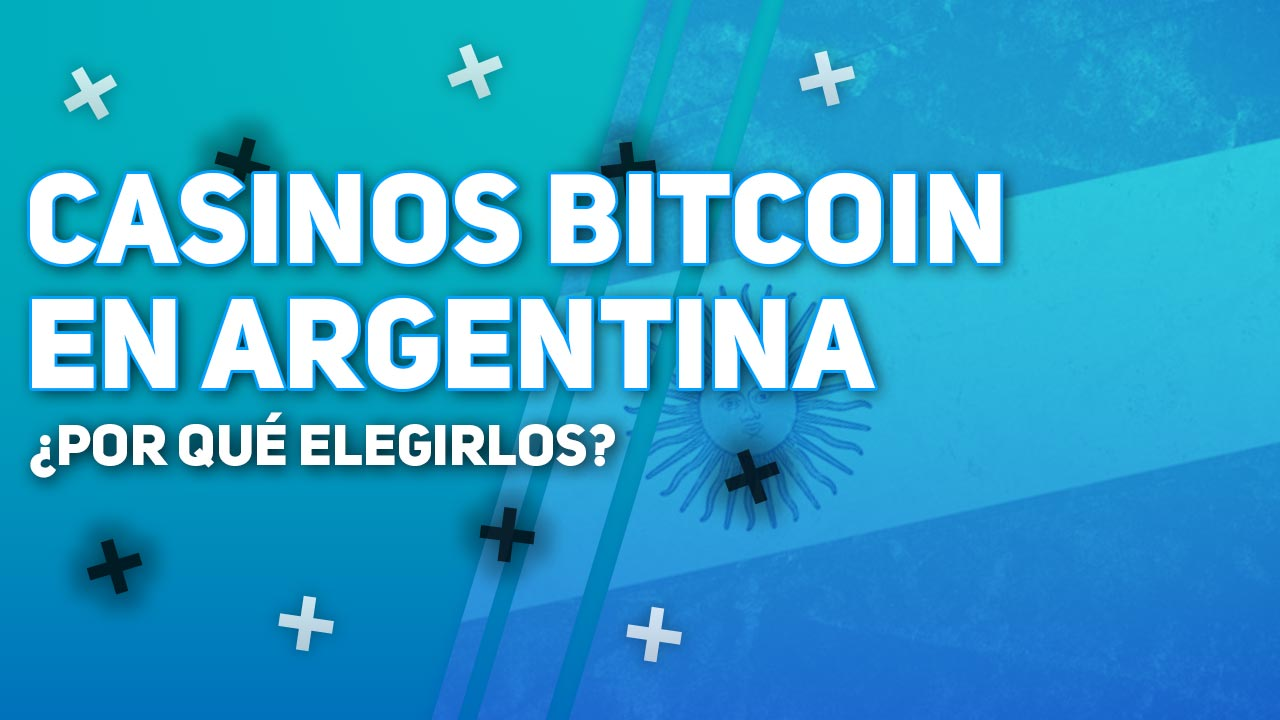 casinos bitcoin en Argentina