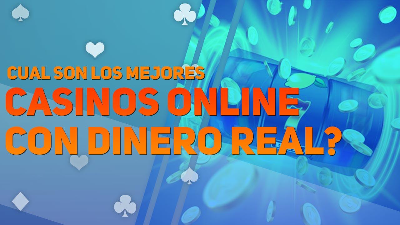 Mejores Casinos Online con dinero real